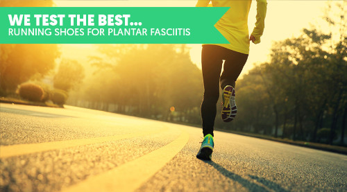 we test the running shoes for plantar fasciitis
